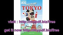 Traveling through Tokyo A Kids' Travel Guide (Pug with a Passport)