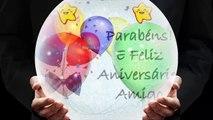 Mensagem de Aniversário Para Amigo - Feliz Aniversário Amigo