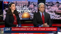 SPECIAL EDITION | Clashes break out as 'Day of rage' continues | Friday, December 8th 2017