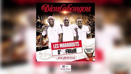 Les Marabouts d'Afrique - Dioulabougou