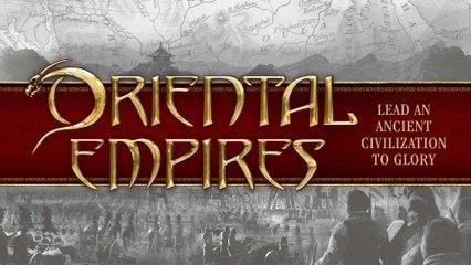 Présentation Oriental Empires