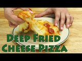 Deep Fryer Recipes: Deep Fried Cheese Pizza | Food Porn