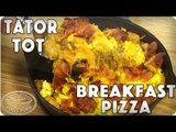 All the Things You Love: Bacon, Sausage, Cheese, Egg, TATER TOTS Breakfast Pizza!