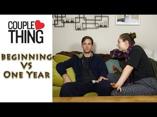 My Relationship: Beginning VS One Year