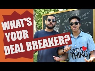 Dating Interview: What's Your Most Annoying Deal Breaker? | CoupleThing