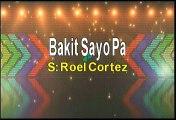 Roel Cortez Bakit Sayo Pa Karaoke Version