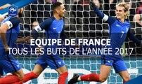 Tous les buts de l'Equipe de France en 2017 !