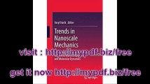 Trends in Nanoscale Mechanics Mechanics of Carbon Nanotubes, Graphene, Nanocomposites and Molecular Dynamics