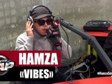 "Hamza ""Vibes"" #PlanèteRap"