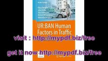 URBAN Human Factors in Traffic Approaches for Safe, Efficient and Stress-free Urban Traffic (ATZ-MTZ-Fachbuch)