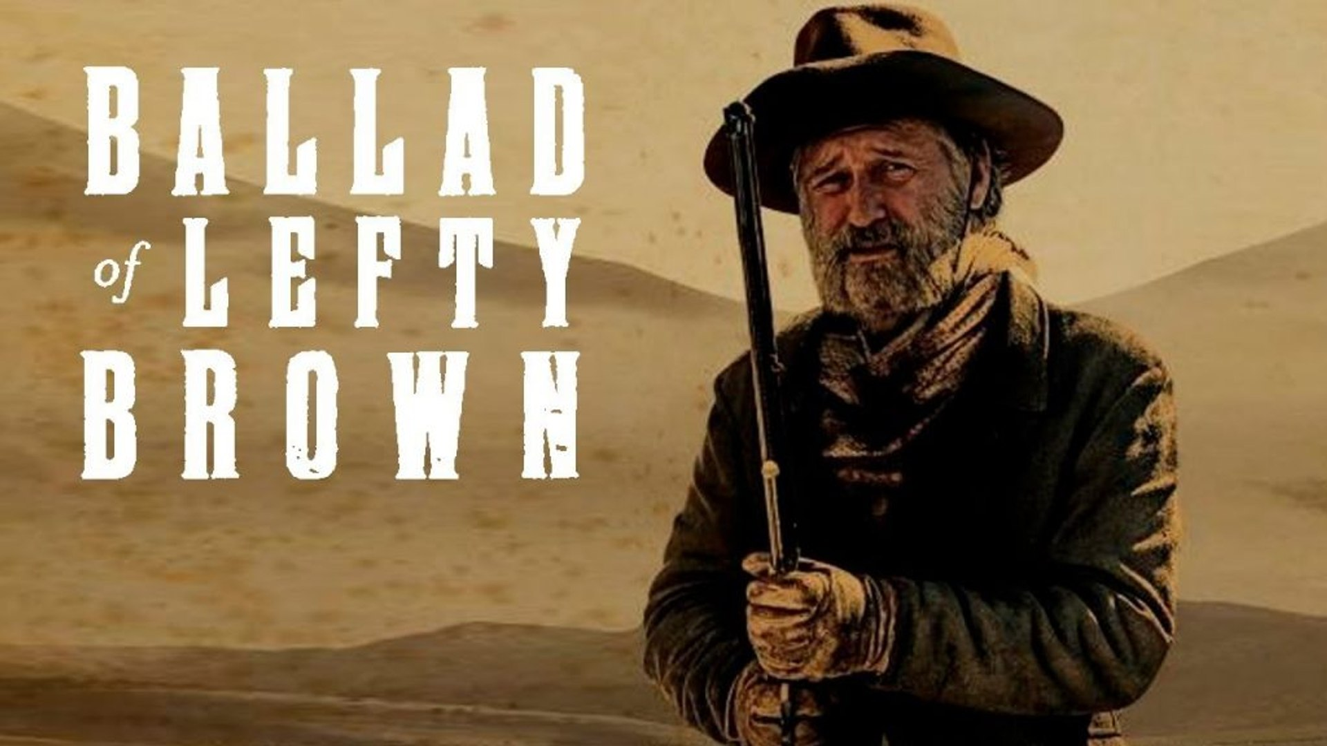 The Ballad Of Lefty Brown Trailer 12/15/2017
