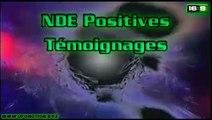 NDE Positives Témoignages d'expériences de mort provisoire