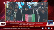 PPP Co-Chairman Asif Zardari Speach in islamabad jalsa || PPP 50th years Celebration
