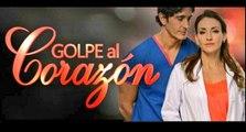 Golpe al Corazón Capítulo 54 HD - Lunes 11/12/2017