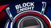 Block of the Night