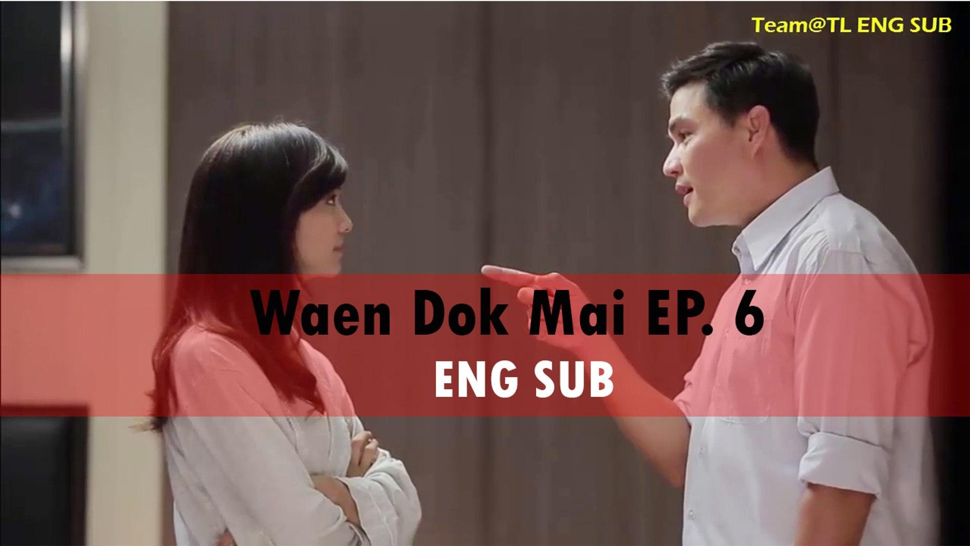[ENG SUB] Waen Dok Mai EP 6 Eng Sub | Flower Ring Thai Drama EP 6 Eng Sub |  แหวนดอกไม้ EP 06 | Will You Marry Me?