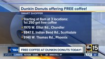 Three Valley Dunkin' Donuts stores offering free coffee to first 250 guests