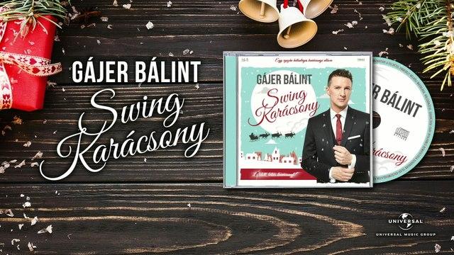 Bálint Gájer - Fehér Karácsony