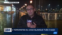 Deux terroristes du Jihad islamique tués à Gaza
