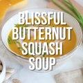 Slow Cooker Blissful Butternut Soup
