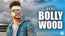 Bollywood (Full Video) ¦ Akhil ¦ Preet Hundal ¦  Arvindr Khaira ¦ Mahbubiya