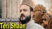 Kamran Shaikh Soharwardi - | Teri Shaan | Naat | HD Video