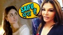 Kareena Kapoor BEWARE ! Rakhi Sawant Wants To Marry Saif Ali Khan