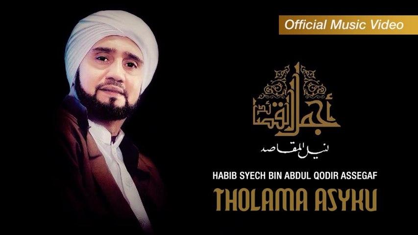 Habib Syech Bin Abdul Qodir Assegaf - Tholama Asyku (Full Album Stream)