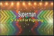 Five For Fighting Superman Karaoke Version