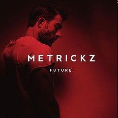 metrickz - adamantium ( future 2017 )