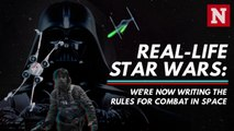 Real-life Star Wars: We're now writing the rules for combat in space