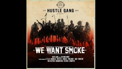Hustle Gang - Who Gone Check Me