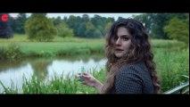 New song Sunn Le Zara _ Zareen Khan & Karan Kundrra _ Arnab Dutta _ Harish Sagane