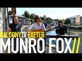 MUNRO FOX - HALFWAY TO ZERO (BalconyTV)