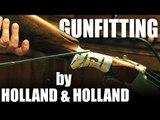 Gunfitting by Holland & Holland