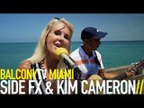 SIDE FX & KIM CAMERON - BURNING (BalconyTV)