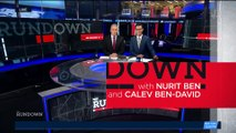 THE RUNDOWN | With Nurit Ben and Calev Ben-David  | Friday, December 15th 2017