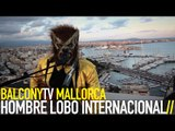 HOMBRE LOBO INTERNACIONAL - THE WOLFMAN STOMP (BalconyTV)