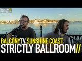 STRICTLY BALLROOM - MOTILE SOUL (BalconyTV)