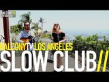 SLOW CLUB - TEARS OF JOY (BalconyTV)