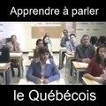 Une petite leçon de québécois ça vous tente?