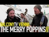 THE MERRY POPPINS - BUT LOVE (BalconyTV)