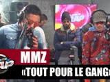 """MMZ """"Tout pour le gang"""" #PlanèteRap"""