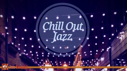Various Artists - Chill Out Jazz | Relaxing Retro Jazz Music