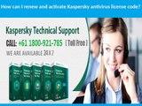 Contact Kaspersky Customer Support Australia: 1800-921-785