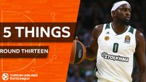 Turkish Airlines EuroLeague, Regular Season Round 13: 5 Things to Know