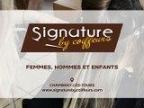Signature By Coiffeurs, salon de coiffure femmes, hommes et enfant à Chambray-lès-Tours.
