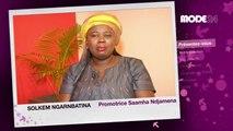 MODE 24 - Tchad: Solkem NGARMBATINA, Promotrice Saamha Ndjamena Fashion Week
