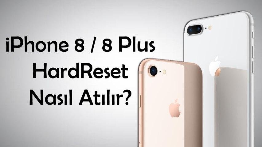 iPhone 8 - 8 Plus HardReset Nasıl Atılır