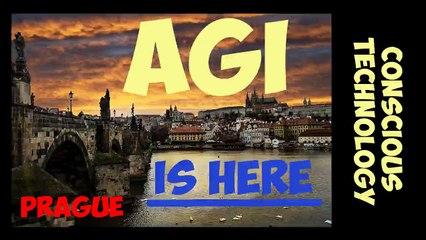 Artificial General Intelligence is in Prague